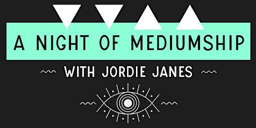 A Night of Mediumship with Jordie Janes