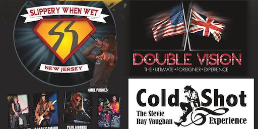 Free Show: Slippery When Wet, Double Vision & Cold Shot