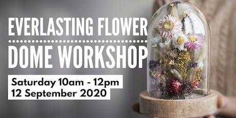Everlasting Flower Dome workshop tickets