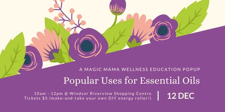 Popular Uses for Essential Oils tickets