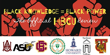 Black Knowledge = Black Power: The Official HBCU Review tickets