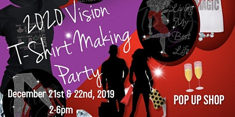 2020 Vision Tshirt Making Party tickets