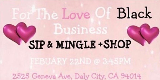 For the Love Of Black Business SIP, MINGLE & SHOP