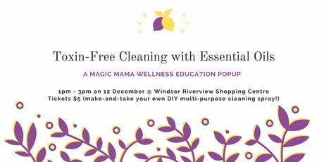 Toxin-Free Cleaning with Essential Oils tickets