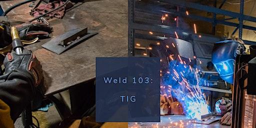 Weld 103: TIG Welding 1.25&2.1.20