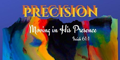 Precision Moving in His Presence tickets
