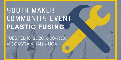 Youth Maker Community Event: Plastic Fusing
