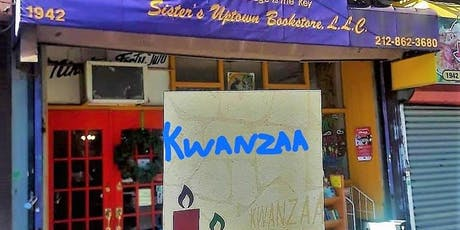 Annual KWANZAA Celebration at  Sisters Uptown Bookstore & Cultural Center tickets