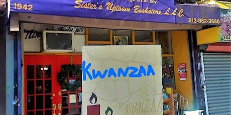 Annual KWANZAA Celebration at  Sister's Uptown Bookstore & Cultural Center tickets
