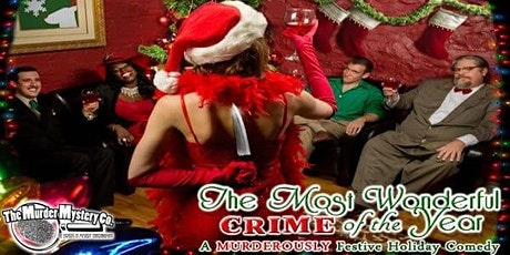 NWI Murder Mystery Dinner Show Series: The Most Wonderful Crime of the Year tickets