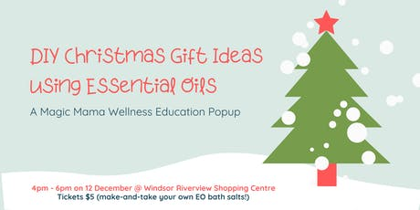 DIY Christmas Gift Ideas with Essential Oils tickets