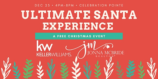 Ultimate Santa Experience - FREE Event
