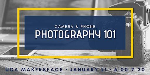 Camera & Phone Photography 101