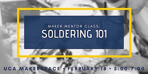 Maker Mentor Class: Soldering 101