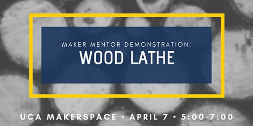 Maker Mentor Demonstration: Wood Lathe
