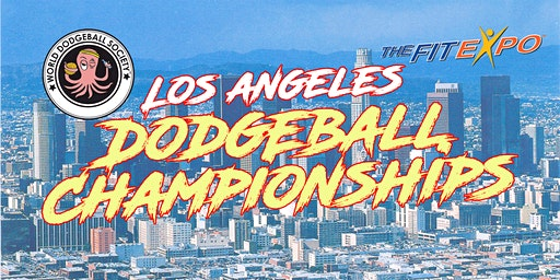 The Los Angeles Dodgeball Championships @ Fit Expo 2020