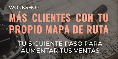 """Workshop """"Tu Siguiente Paso para Aumentar tus Ventas"""""""
