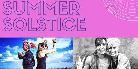 Summer Solstice Yin Yang Flow with Nickie, Emma & Mona tickets