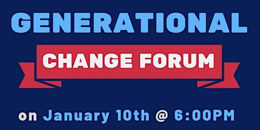 Generational Change Forum
