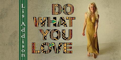 Lis Addison - Do What You Love Tour Brisbane tickets