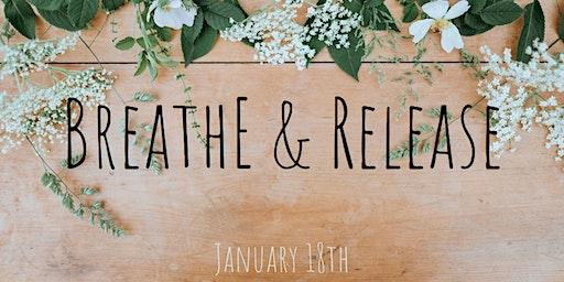 Breathe & Release