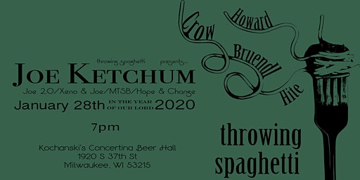 Throwing Spaghetti with special guest- Joe Ketchum