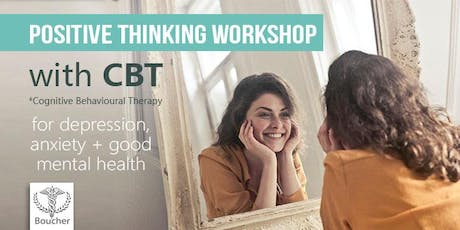 Positive Thinking Workshop with CBT therapy tickets
