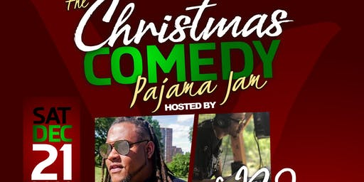 The Christmas Comedy Pajama Jam