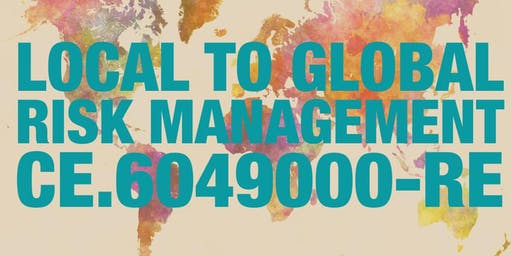 Local to Global Risk Management CE.6049000-RE Broker Management (or General)
