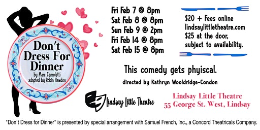 DON'T DRESS FOR DINNER By Marc Camoletti Adapted by Robin Hawdon at Lindsay Little Theatre