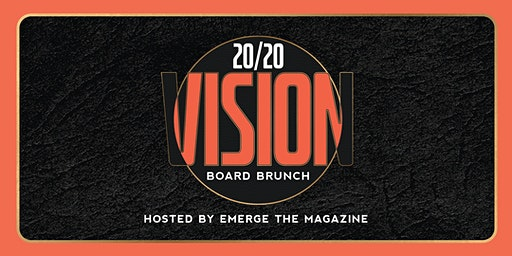 20/20 Vision: 5th Annual Vision Board Brunch