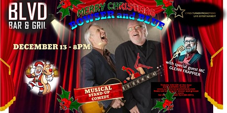 BOWSER and BLUE not necessarily Christmas Show live at THE BLVD tickets