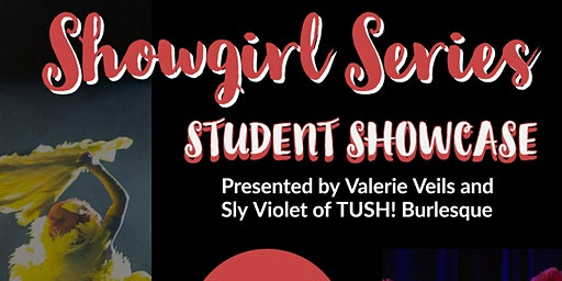 Showgirl Series Student Showcase