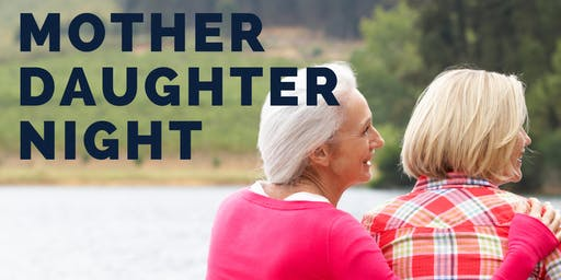 Menopause Chicks-Wiarton: MOTHER-DAUGHTER Night