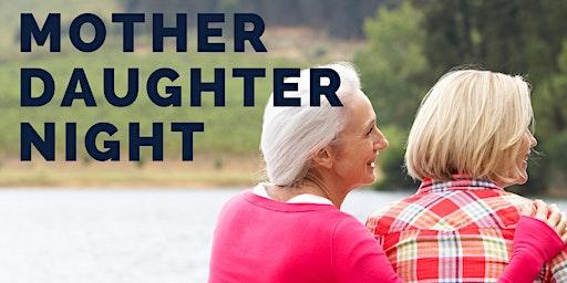 Menopause Chicks-Wiarton: MOTHER-DAUGHTER Night
