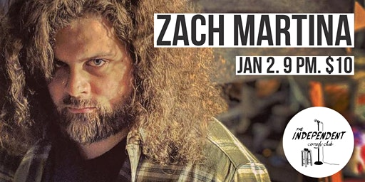 Zach Martina Live | The Independent Comedy Club
