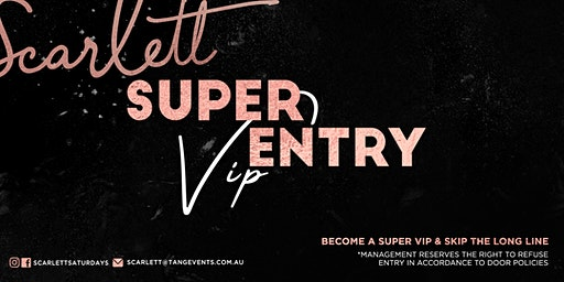 Scarlett Super VIP entry 25 JAN 20