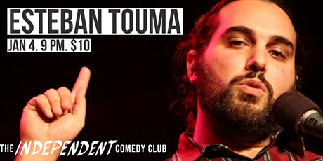 ESTEBAN TOUMA LIVE | THE INDEPENDENT COMEDY CLUB tickets