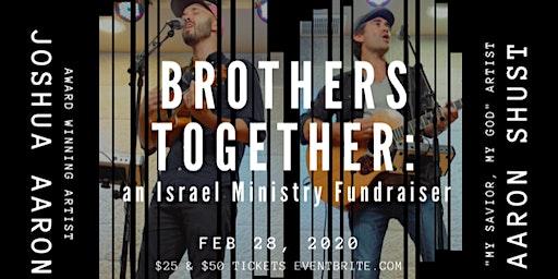 Brothers Together Concert: Aaron Shust & Joshua Aaron
