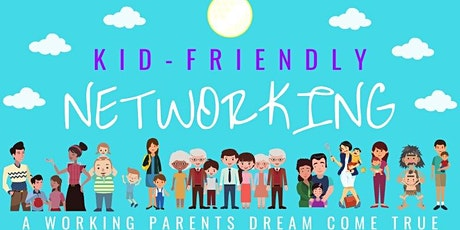 Kid-Friendly Networking tickets