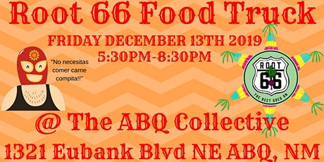 Root 66 Food Truck @ The ABQ Collective: Gorditas!!! tickets