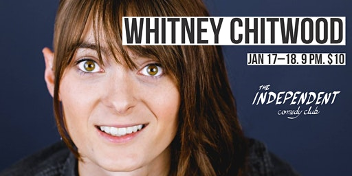 WHITNEY CHITWOOD LIVE | THE INDEPENDENT COMEDY CLUB