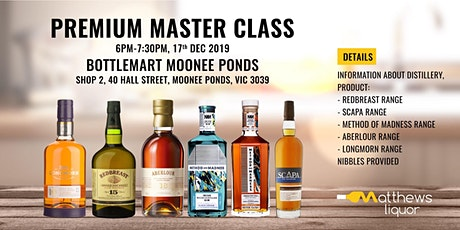 WHISKEY PREMIUM MASTER CLASS - BOTTLEMART MOONEE PONDS, VIC, MELBOURNE tickets