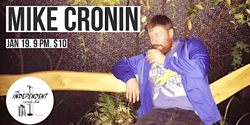 MIKE CRONIN LIVE | THE INDEPENDENT COMEDY CLUB