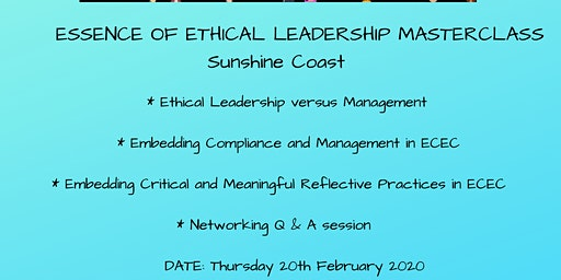 Essence of Ethical Leadership Masterclass Sunshine Coast