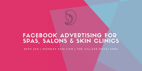 Facebook Advertising For MedSpas, Salons and Aesthetic Centres tickets