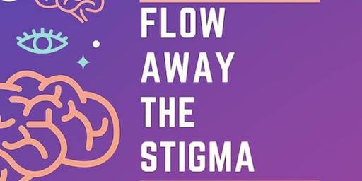 Flow away the stigma