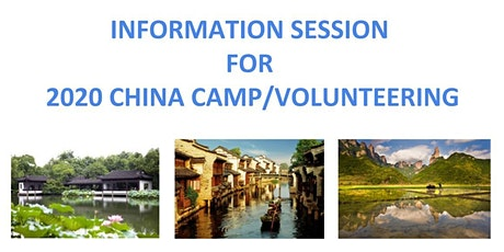 Information Session for 2020 China Camp/Volunteering tickets