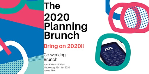 The 2020 Planning Brunch- Bring on 2020