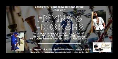 Hymns & Hookahs Open Mic Showcase tickets